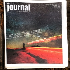 A few copies of the North Coast Journal I saved for myself.
